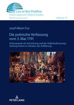 Die polnische Verfassung vom 3. Mai 1791 von Fox,  Josef