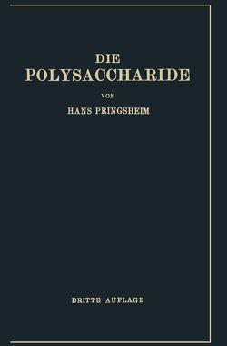 Die Polysaccharide von Pringsheim,  Hans