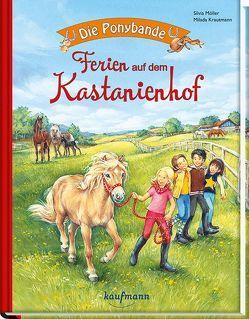 Die Ponybande. Ferien auf dem Kastanienhof von Krautmann,  Milada, Möller,  Silvia