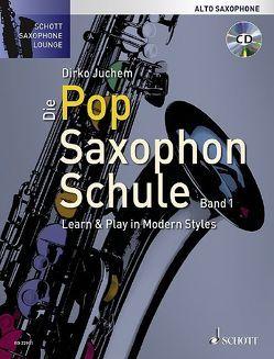Die Pop Saxophon Schule von Juchem,  Dirko