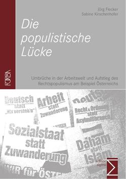 Die populistische Lücke von Flecker,  Jörg, Kirschenhofer,  Sabine