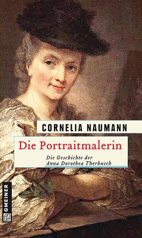 Die Portraitmalerin von Naumann,  Cornelia