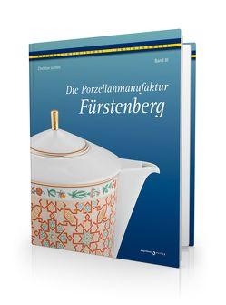 Die Porzellanmanufaktur Fürstenberg, Band III von Die Braunschweigische Stiftung, Lechelt,  Christian, Richard Borek Stiftung, Stiftung Braunschweigischer Kulturbesitz