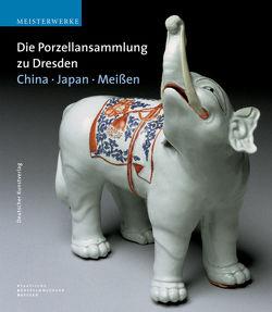 Die Porzellansammlung zu Dresden von Loesch,  Anette, Pietsch,  Ulrich, Ströber,  Eva