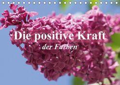 Die positive Kraft der Farben (Tischkalender 2018 DIN A5 quer) von Stanzer,  Elisabeth