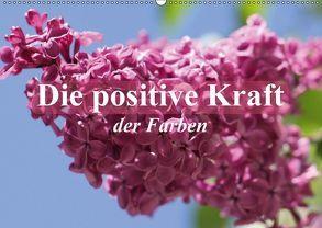 Die positive Kraft der Farben (Wandkalender 2018 DIN A2 quer) von Stanzer,  Elisabeth