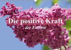 Die positive Kraft der Farben (Wandkalender 2019 DIN A3 quer) von Stanzer,  Elisabeth