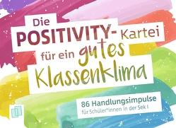 Die Positivity-Kartei für ein gutes Klassenklima von Verlag an der Ruhr,  Redaktionsteam