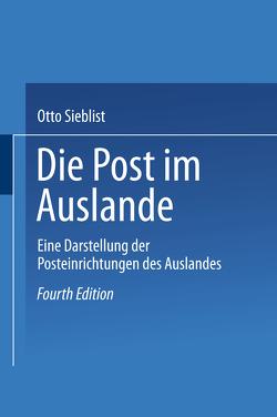 Die Post im Auslande von Sieblist,  Otto
