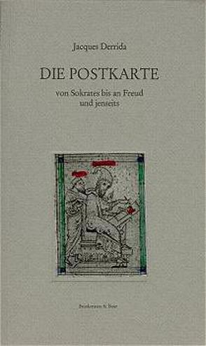 Die Postkarte. Von Sokrates bis an Freud und Jenseits von Derrida,  Jacques, Metzger,  Hans J