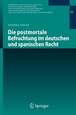 Die postmortale Befruchtung im deutschen und spanischen Recht von Velte,  Gianna