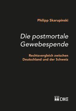 Die postmortale Gewebespende von Skarupinski,  Philipp