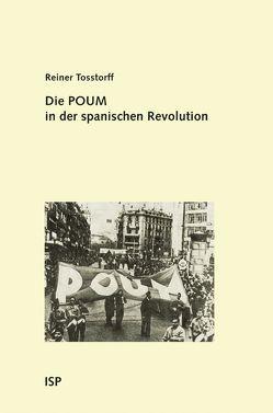Die POUM in der spanischen Revolution von Tosstorff,  Reiner