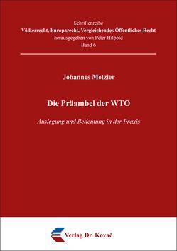 Die Präambel der WTO von Metzler,  Johannes