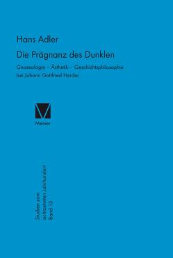 Die Prägnanz des Dunklen von Adler,  Hans