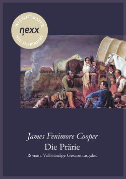 Die Prärie von Cooper,  James Fenimore