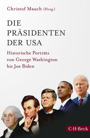 Die Präsidenten der USA von Mauch,  Christof