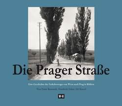 Die Prager Straße von Bezemek,  Ernst, Ecker,  Friedrich, Kacetl,  Jiří