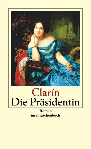Die Präsidentin von Clarín, Fries,  Fritz Rudolf, Hartmann,  Egon