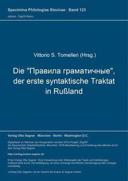 """Die """"Pravila gramatičnye"""", der erste syntaktische Traktat in Rußland von Tomelleri,  Vittorio S"""