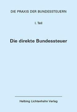 Die Praxis der Bundessteuern: Teil I EL 91 von Abegg,  Michael, Fisler,  Thomas, Stocker,  Raoul