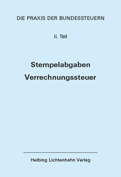 Die Praxis der Bundessteuern: Teil II EL 71 von Bauer-Balmelli,  Maja, Fisler,  Thomas