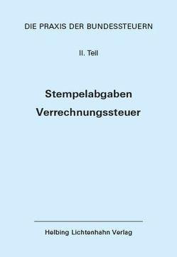 Die Praxis der Bundessteuern: Teil III EL 57 von Löcher,  Kurt, Locher,  Peter