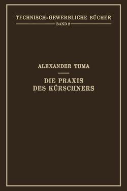 Die Praxis des Kürschners von Tuma,  Alexander