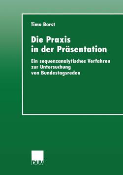 Die Praxis in der Präsentation von Borst,  Timo