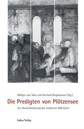 Die Predigten von Plötzensee von Ringshausen,  Gerhard, Voss,  Rüdiger von