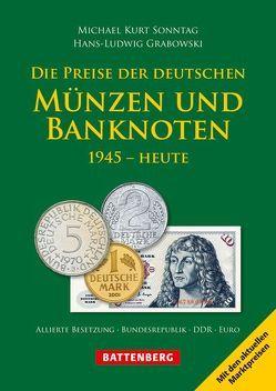 Die Preise der deutschen Münzen und Banknoten von Grabowski,  Hans-Ludwig, Sonntag,  Michael Kurt