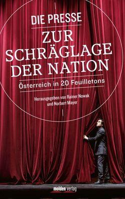 Die Presse zur Schräglage der Nation von Mayer,  Norbert, Nowak,  Rainer