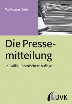 Die Pressemitteilung von Zehrt,  Wolfgang