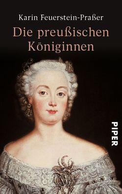 Die preußischen Königinnen von Feuerstein-Praßer,  Karin