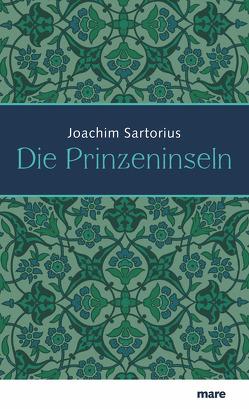 Die Prinzeninseln von Sartorius,  Joachim