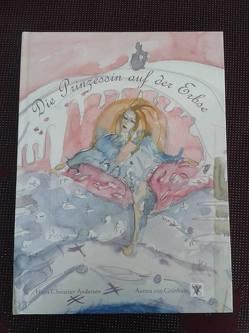 Die Prinzessin auf der Erbse von Andersen,  Hans Christian, von Grünhaar,  Aurora