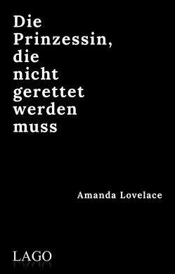 die prinzessin, die nicht gerettet werden muss von Lovelace,  Amanda