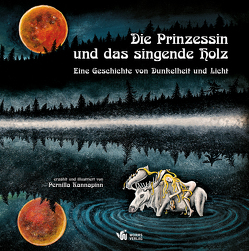 Die Prinzessin und das singende Holz von Kannapinn,  Pernilla