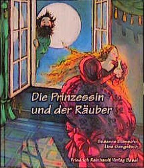 Die Prinzessin und der Räuber von Ellensohn,  Susanne, Gangwisch,  Lisa