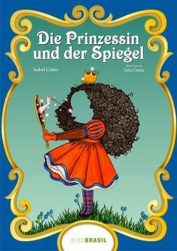 Die Prinzessin und der Spiegel von Cintra,  Isabel, Cintra,  Zeka