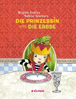 Die Prinzessin und die Erbse von Endres,  Brigitte, Wiemers,  Sabine