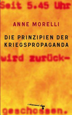 Die Prinzipien der Kriegspropaganda von Morelli,  Anne, Schönbach,  Marianne