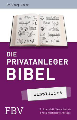 Die Privatanlegerbibel von Eckert,  Georg