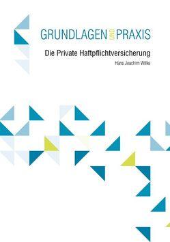 Die Private Haftpflichtversicherung von Wilke,  Hans-Joachim