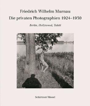 Die privaten Photographien 1924-1930 von Landshoff-Yorck,  Ruth, Murnau,  Friedrich Wilhelm, Rother,  Rainer, Sudendorf,  Werner