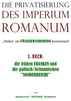 Die Privatisierung des Imperium Romanum / die Privatisierung des Imperium Romanum III. von ginner,  gerhart