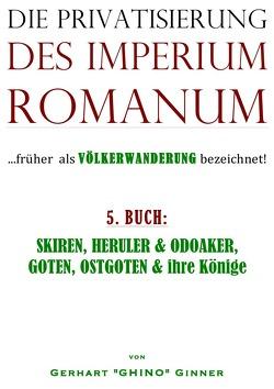 Die Privatisierung des Imperium Romanum / die Privatisierung des Imperium Romanum V. von ginner,  gerhart