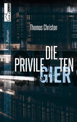 Die Privilegierten von Christen,  Thomas