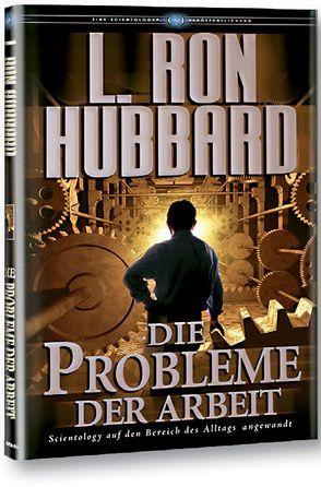 Die Probleme der Arbeit von Hubbard,  L. Ron