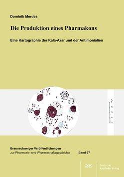 Die Produktion eines Pharmakons von Merdes,  Dominik